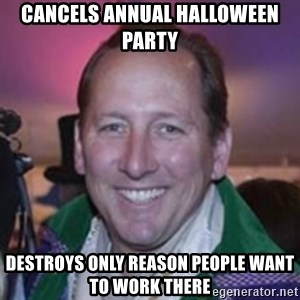 Pirate Textor - cancels annual halloween party destroys only reason people want to work there