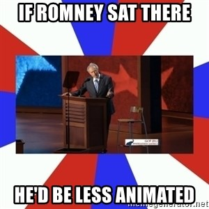 Invisible Obama - If romney sat there he'd be less animated