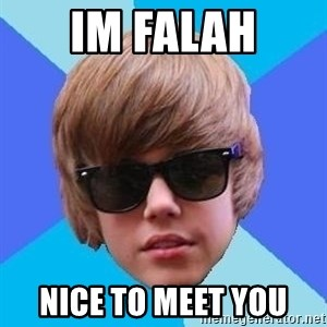 Just Another Justin Bieber - im falah nice to meet you