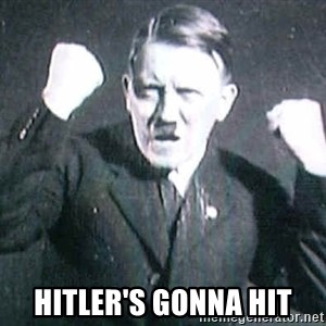 Successful Hitler - Hitler's gonna hit