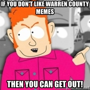 Redneck Skeeter - If you don't like warren county memes then you can get out!
