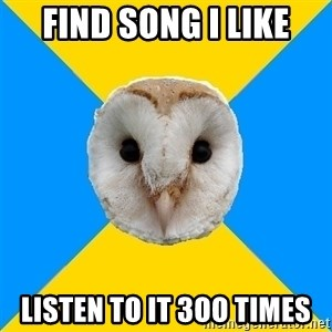Bipolar Owl - FInd song I like Listen to it 3oo times