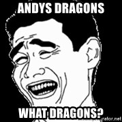 Laughing - aNDYS dRAGONS  WHAT DRAGONS?
