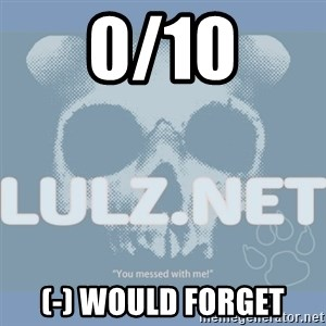 Lulz Dot Net - 0/10 (-) would forget