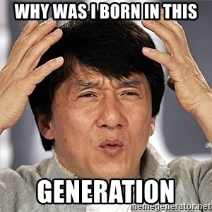 Jackie Chan - Why was i born in this generation