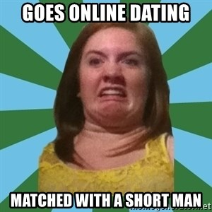 Disgusted Ginger - Goes online dating Matched with a short Man