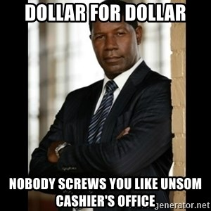 Allstate Guy - Dollar for dollar nobody screws you like unsom cashier's office