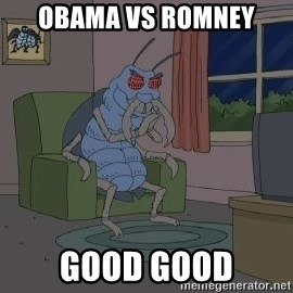 Good Good Bug - obama vs romney good good