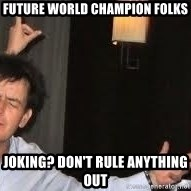 Drunk Charlie Sheen - future world champion folks joking? don't rule anything out
