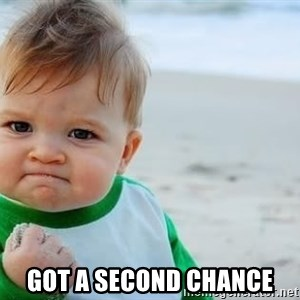 fist pump baby - got a second chance