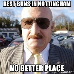Terry Tibbs - Best buns in Nottingham No better place
