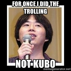 masashi kishimoto - for once i did the trolling not kubo
