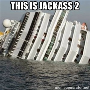 Sunk Cruise Ship - This is jackass 2