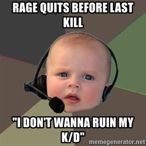 "FPS N00b - RAGE QUITS BEFORE LAST KILL ""I DON'T WANNA RUIN MY K/D"""
