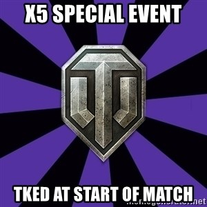 World of Tanks - x5 special event tked at start of match