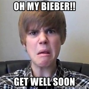 Justin Bieber 213 - OH MY BIEBER!! GET WELL SOON