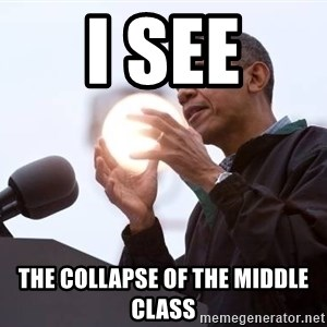 Wizard Obama - i see the collapse of the middle class