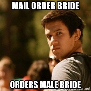 Disturbed David - Mail order bride orders male bride