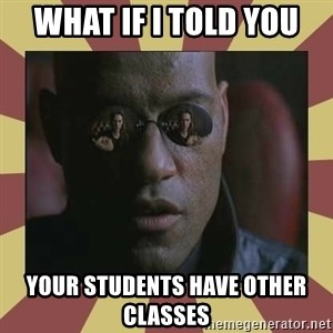 morfeo - What if i told you  your students have other classes