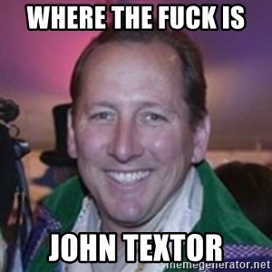 Pirate Textor - where the fuck is  JOHN TEXTOR