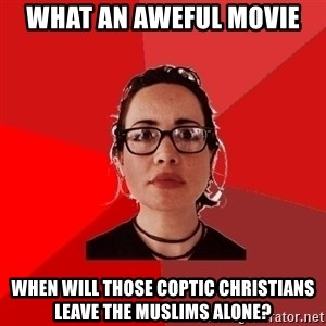 Liberal Douche Garofalo - What an aweful movie when will those coptic christians leave the muslims alone?