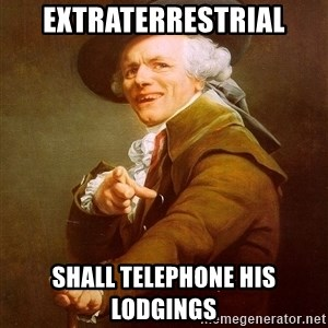 Joseph Ducreux - extraterrestrial shall telephone his lodgings