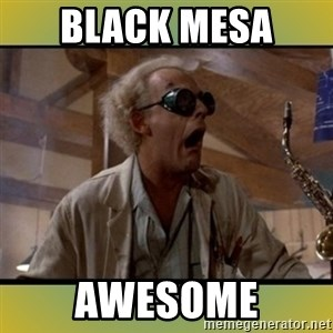 doc emmett brown - black mesa  awesome