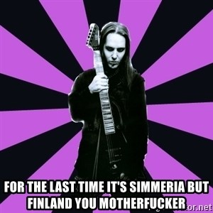 Sexy Laiho - For the last time It's simmeria but finland you motherfucker