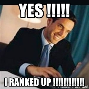 bitches love x - YES !!!!! I RANKED UP !!!!!!!!!!!!