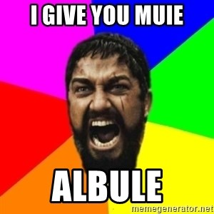 sparta - I give you muie albule