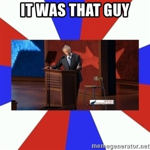 Invisible Obama - it was that guy