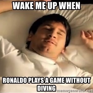 messi sleeping - Wake me up when ronaldo plays a game without diving