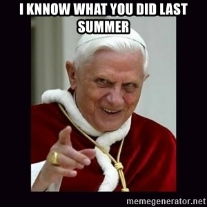 The Evil Pope - I knnow what you did last summer