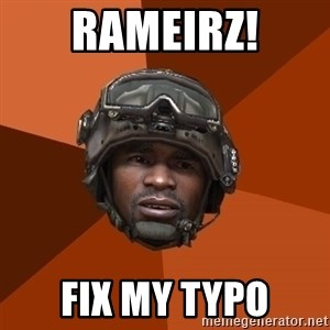 Sgt. Foley - RAMEIRZ! FIX MY TYPO