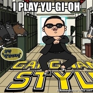 Gangnam Style Cartoon - I PLAY YU-GI-OH