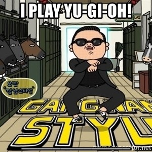 Gangnam Style Cartoon - I PLAY YU-GI-OH! ______________