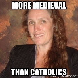Westboro Baptist Church Lady - more medieval THAN CATHOLICS