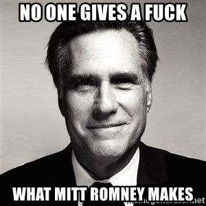 RomneyMakes.com - no one gives a fuck what mitt romney makes