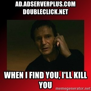 When I Find You, I'll Kill You - ad.adserverplus.com  doubleclick.net When I Find You, I'll Kill You