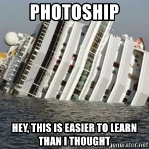 Sunk Cruise Ship - PHOTOSHIP hEY, THIS is EASIER TO LEARN THAN I THOUGHT