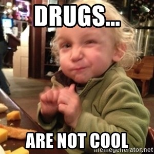 Future Evil Genius - drugs... are not cool