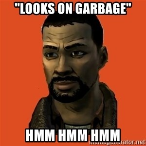 "Lee Everett - ""LOOKS ON GARBAGE"" hmm hmm hmm"