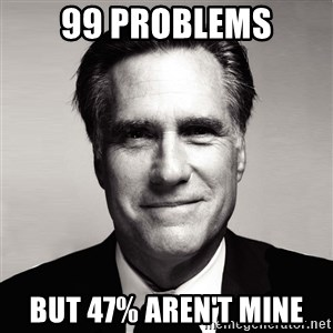 RomneyMakes.com - 99 problems but 47% aren't mine