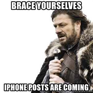 Winter is Coming - brace yourselves iphone posts are coming