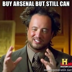 Ancient Aliens - buy arsenal but still can