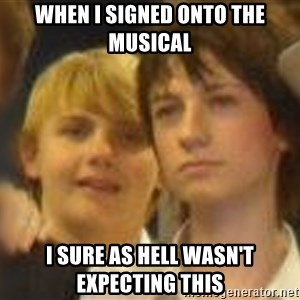 Thoughtful Child - WHEN I SIGNED ONTO THE MUSICAL I SURE AS HELL WASN'T EXPECTING THIS