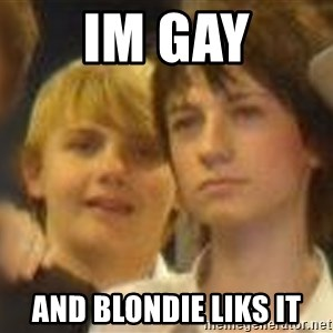 Thoughtful Child - im gay and blondie liks it