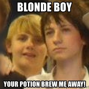 Thoughtful Child - BLONDE BOY Your potion Brew me away!