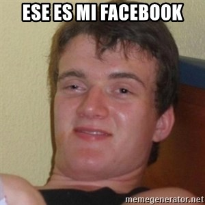 Really Stoned Guy - Ese es mi facebook