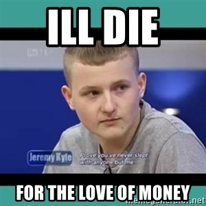 Sympathy Sacha - ill die  for the love of money